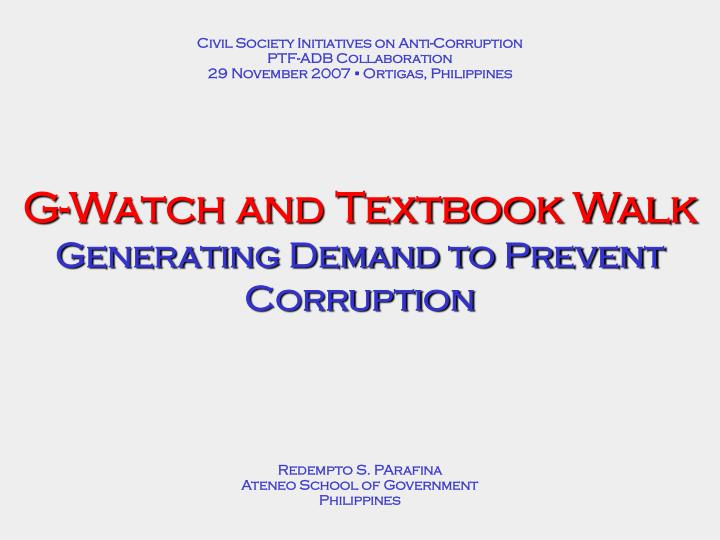 g watch and textbook walk generating demand to prevent corruption n.