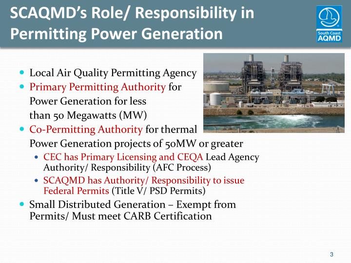 SCAQMD's Role/ Responsibility in Permitting Power Generation