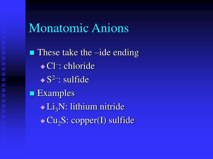 Monatomic Anions