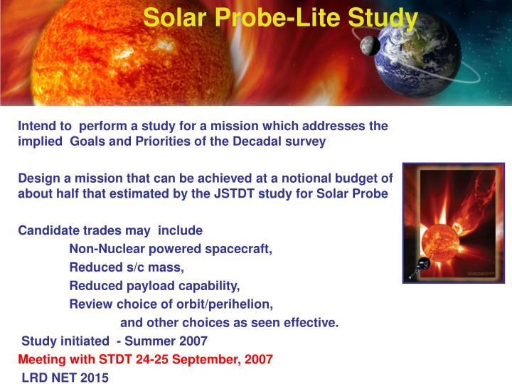 Solar Probe-Lite Study