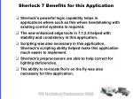 sherlock 7 benefits for this application