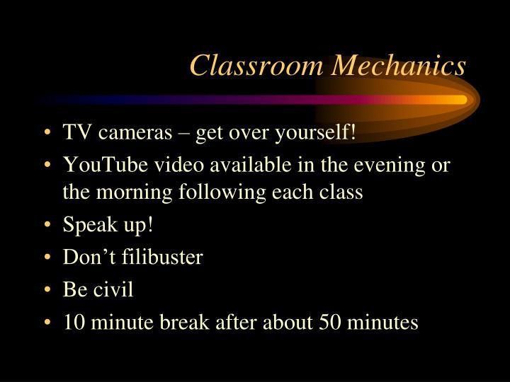 Classroom mechanics