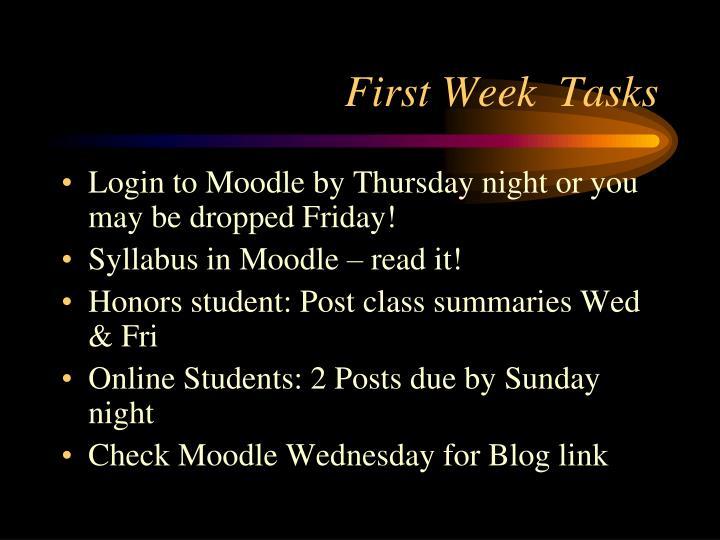 First Week  Tasks