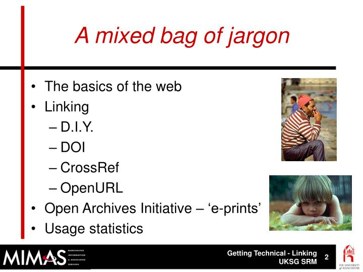 A mixed bag of jargon