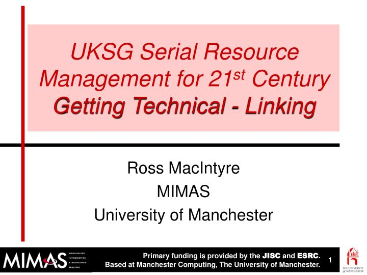 Uksg serial resource management for 21 st century getting technical linking