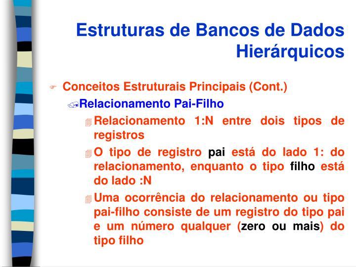 Estruturas de Bancos de Dados Hierárquicos