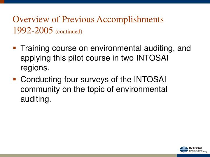 Overview of previous accomplishments 1992 2005 continued