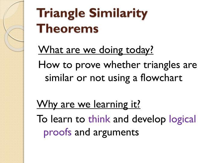 Triangle Similarity Theorems