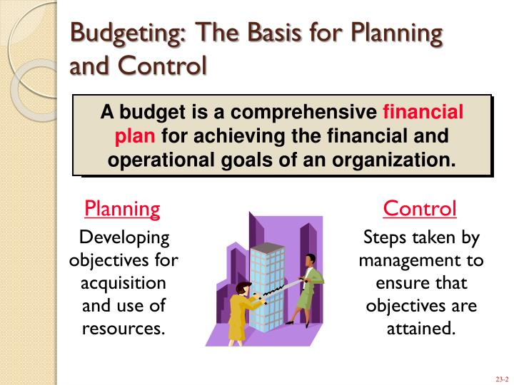 budgeting as a tool for planning and control In teaching the process and concepts related to the planning and control of operations, many different tools are discussed independently of each other due to the complexity of the planning process it is difficult to bring many of these tools together into a practical problem for the students to.