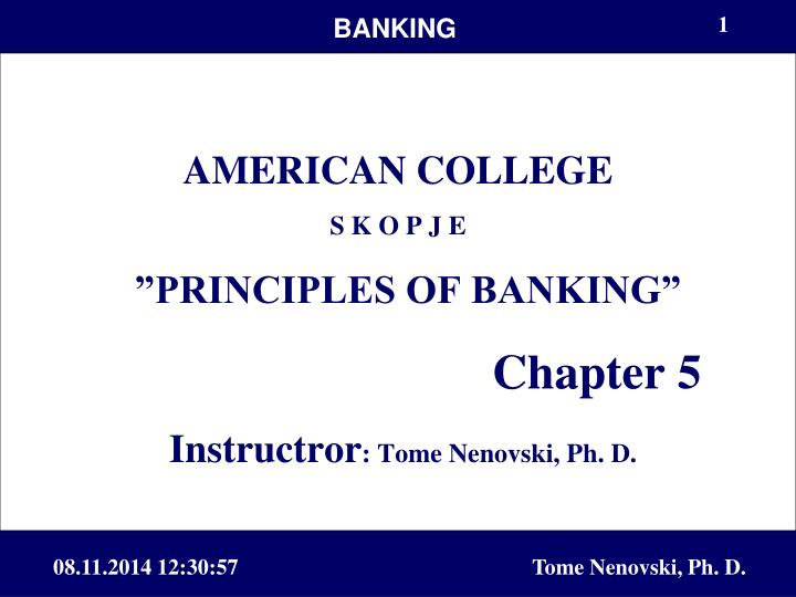 PPT AMERICAN COLLEGE S K O P J E PRINCIPLES OF BANKING