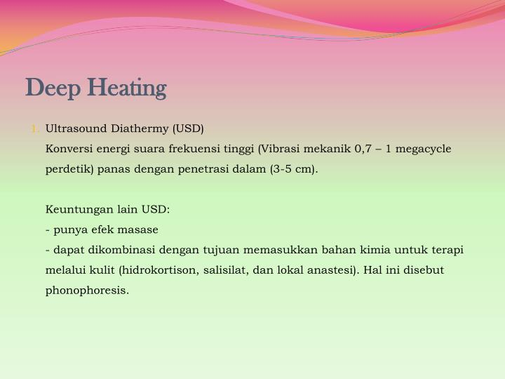 Deep Heating