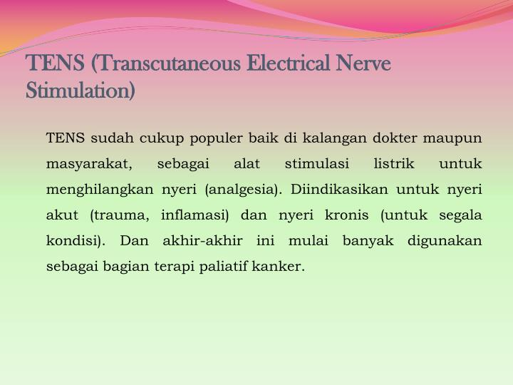 TENS (Transcutaneous Electrical Nerve Stimulation)