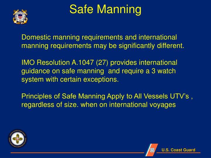 Safe Manning