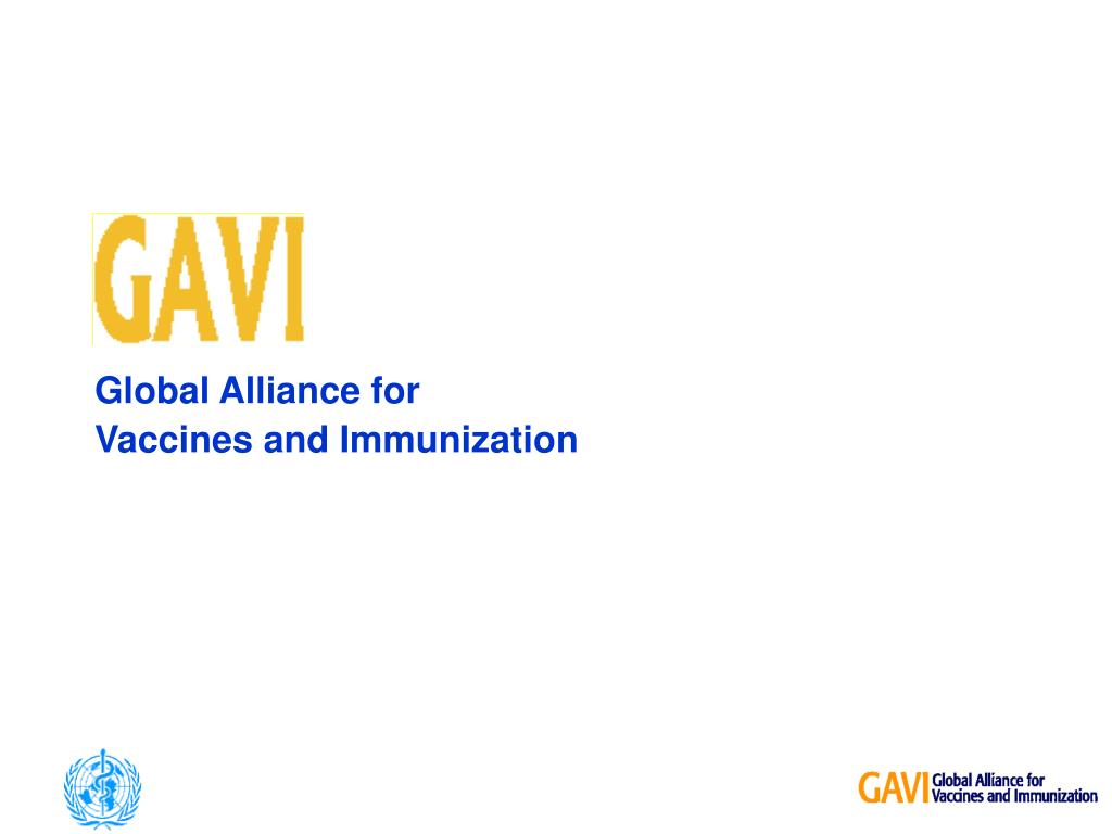 PPT - Global Alliance for Vaccines and Immunization PowerPoint Presentation  - ID:6371010