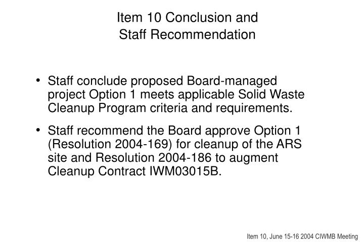Item 10 Conclusion and