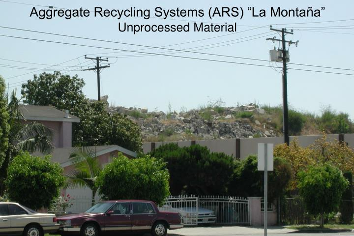 """Aggregate Recycling Systems (ARS) """"La Monta"""