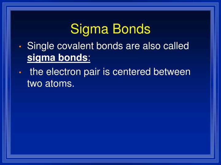 Sigma Bonds
