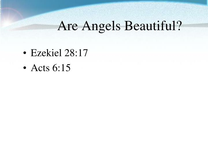 Are Angels Beautiful?