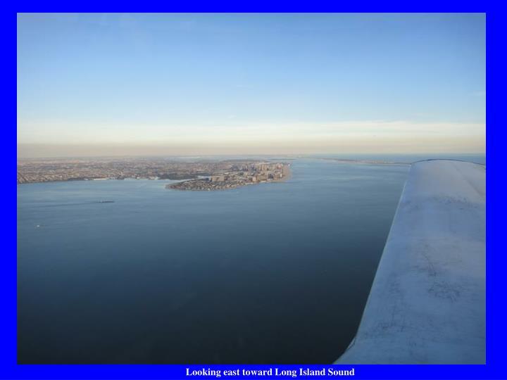 Looking east toward Long Island Sound