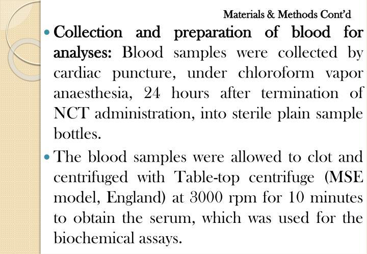 Materials & Methods Cont'd