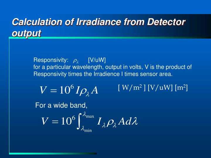 Calculation of Irradiance from Detector output