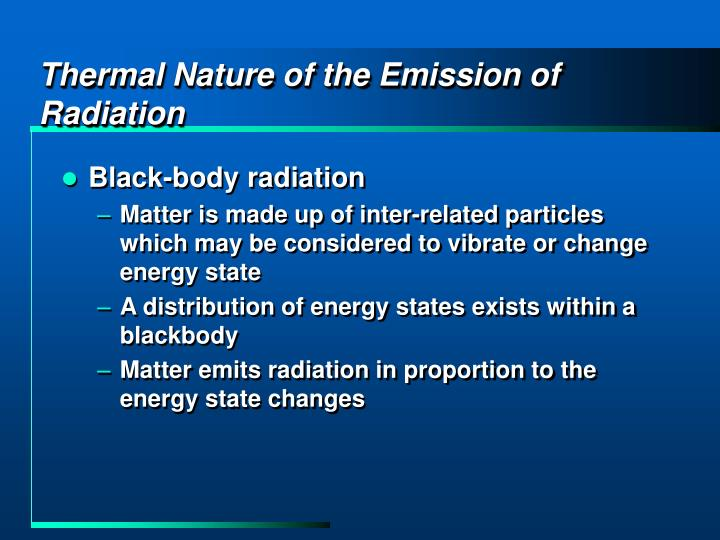 Thermal Nature of the Emission of Radiation