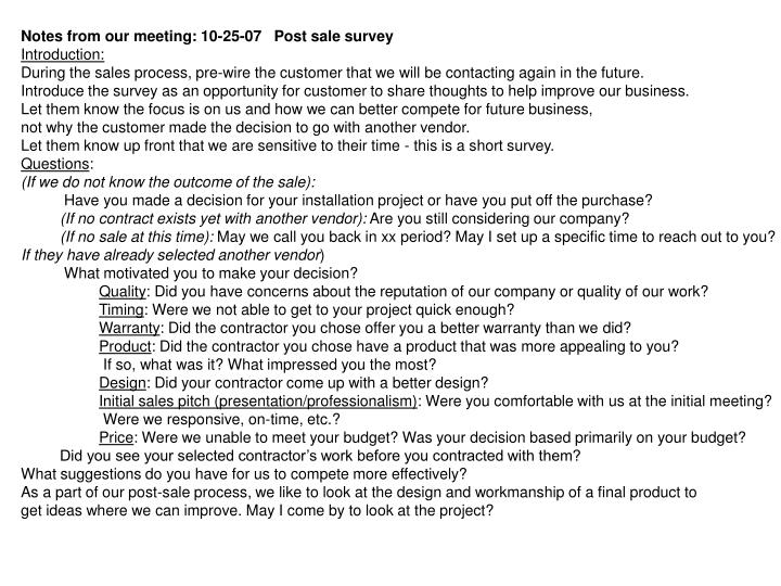 Notes from our meeting: 10-25-07   Post sale survey
