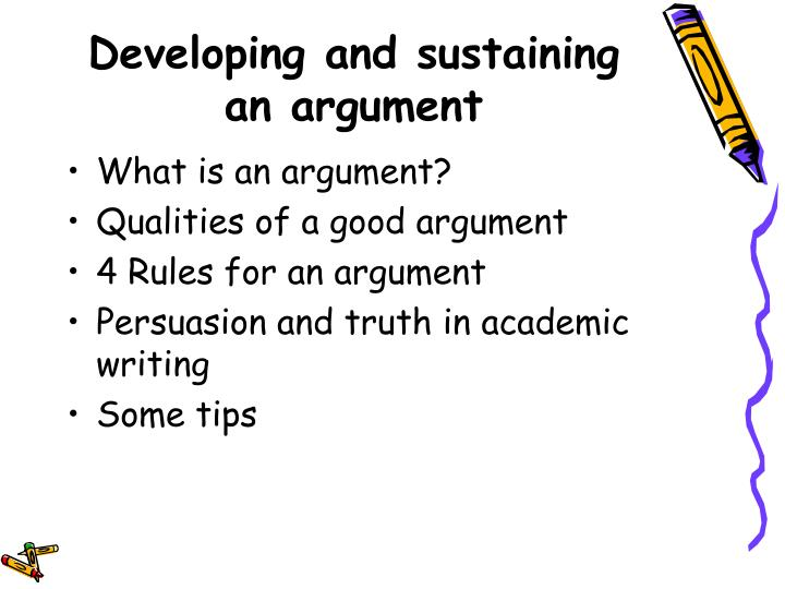 Developing and sustaining an argument