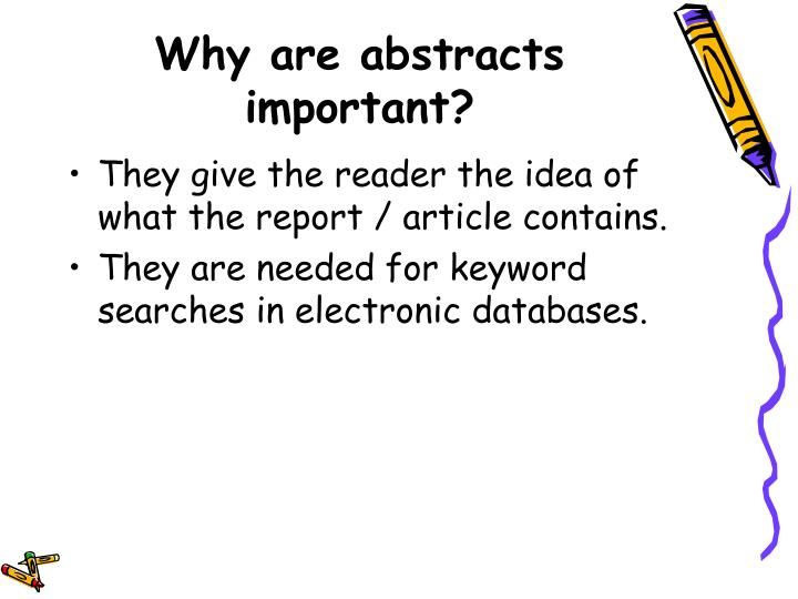 Why are abstracts important?