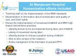 at manjacaze hospital humanization efforts included