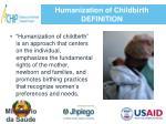 humanization of childbirth definition