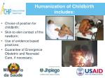 humanization of childbirth includes1