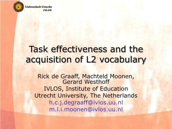 task effectiveness and the acquisition of l2 vocabulary n.