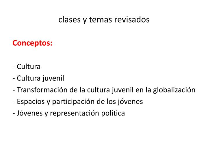 clases y temas revisados