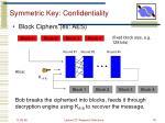 symmetric key confidentiality