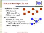 traditional routing vs ad hoc
