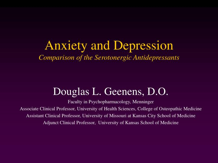 anxiety and depression comparison of the serotonergic antidepressants n.