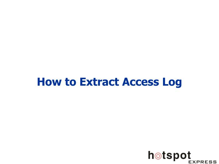 how to extract access log n.