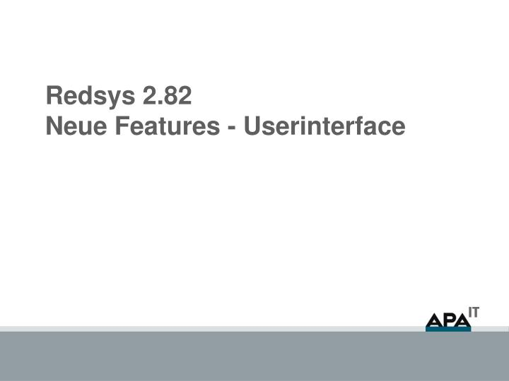 Redsys 2 82 neue features userinterface