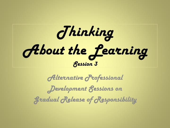 thinking about the learning session 3