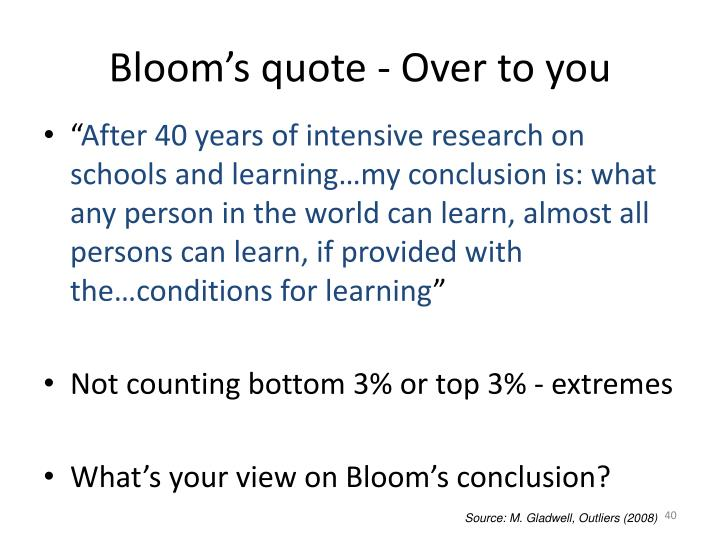 Bloom's quote - Over to you