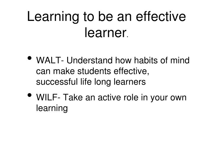 Learning to be an effective learner