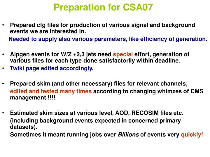 Preparation for csa07