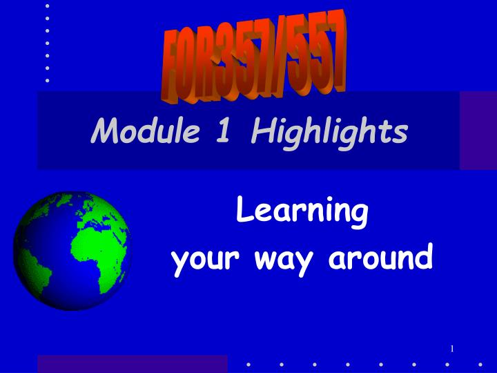 module 1 highlights n.