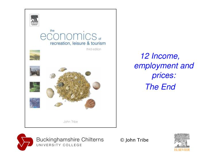 12 Income, employment and prices: