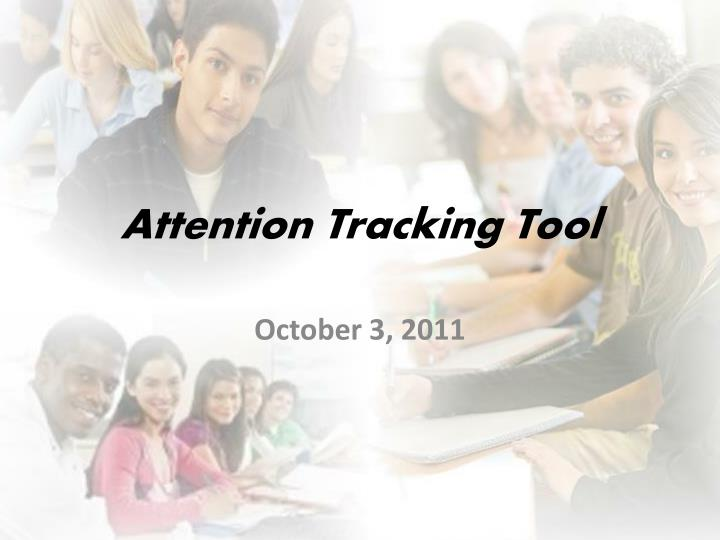 attention tracking tool n.