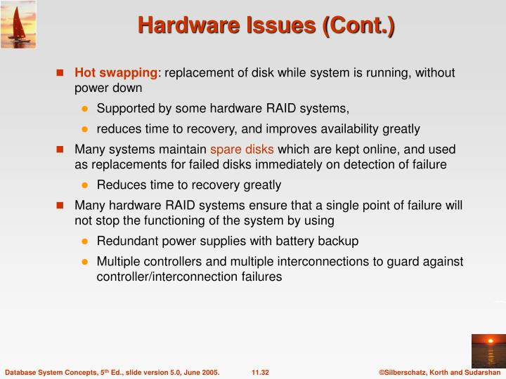 Hardware Issues (Cont.)