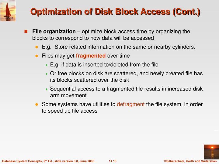 Optimization of Disk Block Access (Cont.)