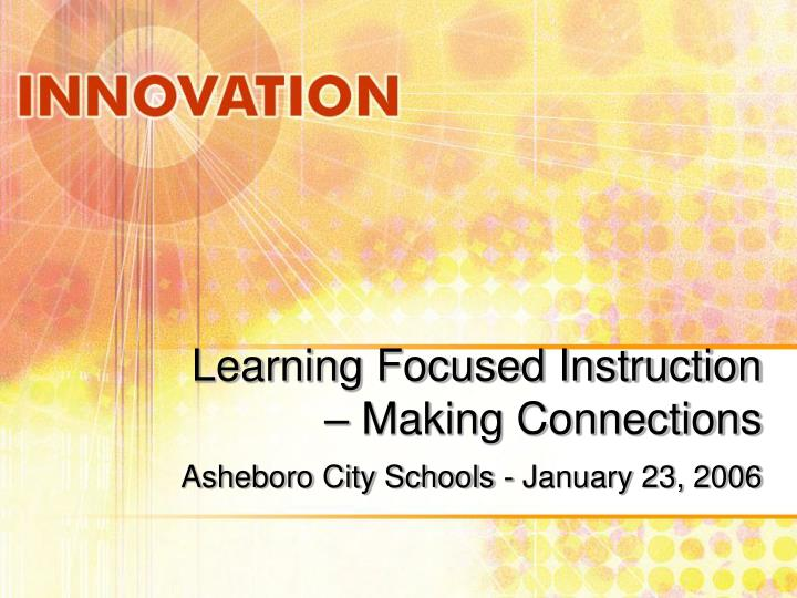 learning focused instruction making connections n.