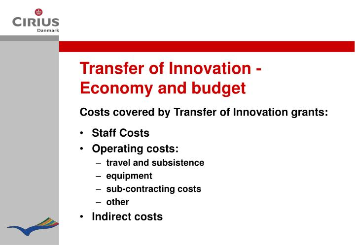 Transfer of Innovation - Economy and budget